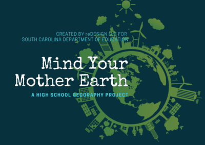 CBL Curriculum: Mind Your Mother Earth, HS